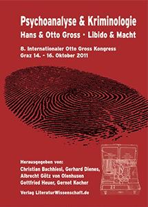 Kongressband 8. Internationaler Otto Gross Kongress, Graz - 14-16 Oktober 2011